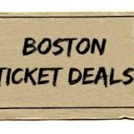 Boston ticket discounts to shows, events, activities