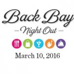 Back Bay Night Out: Deals, Steals & Special Events: March 10