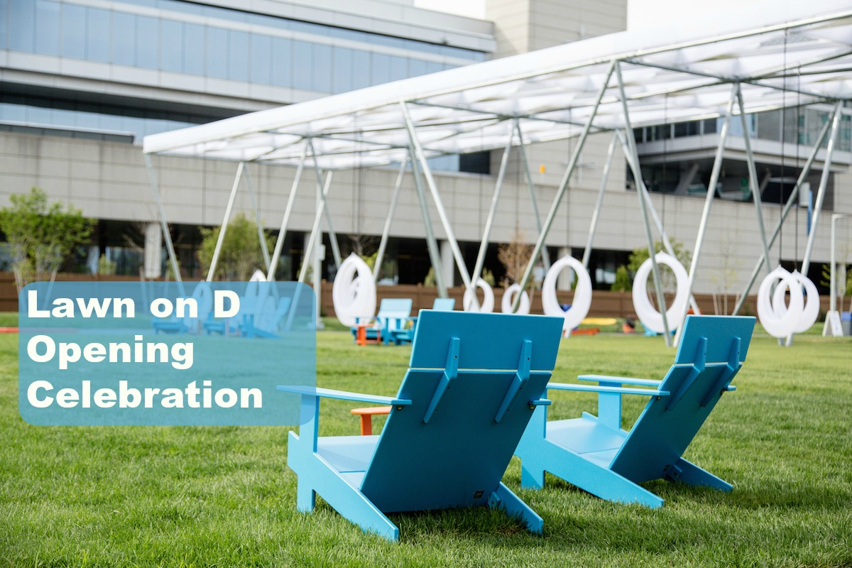 Lawn on D Opening Celebration