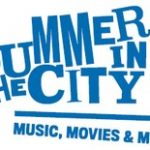 FREE movies & music on the waterfront: Summer in the City