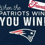Patriots Win, You Win at Friendly's and Dunkin Donuts