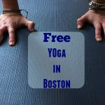 Free Yoga in Boston: Get fit for FREE